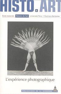 L'expérience photographique : travaux de l'Ecole doctorale Histoire de l'art