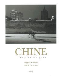 Chine : l'empire du gris