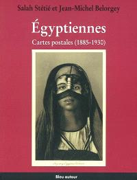 Egyptiennes : cartes postales (1885-1930)
