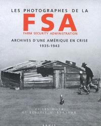 Les photographes de la FSA (Farm security administration) : archives d'une Amérique en crise, 1935-1943