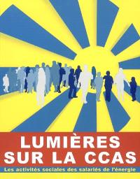 Lumières sur la CCAS : les activités sociales des salariés de l'énergie