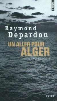 Un aller pour Alger : inédit
