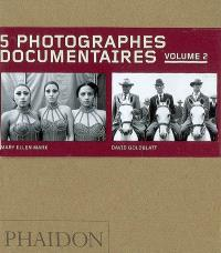 5 photographes documentaires. Volume 2