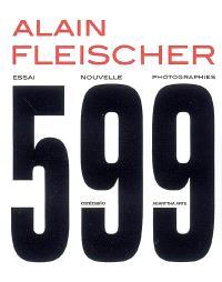 599 : essai, nouvelle, photographies
