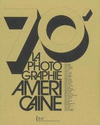 70' : la photographie américaine : Diane Arbus, Lewis Baltz, Harry Callahan...
