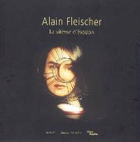 Alain Fleischer : la vitesse d'évasion