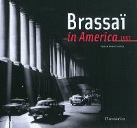 Brassaï in America : 1957