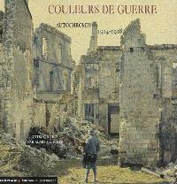 Couleurs de guerre : autochromes, 1914-1918 : Reims & La Marne