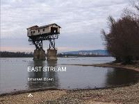 East stream : un road trip au fil du Danube