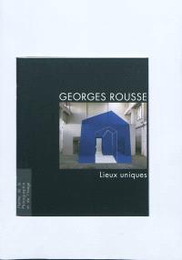 Georges Rousse : lieux uniques