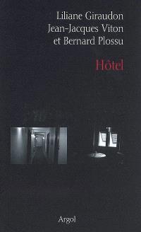 Hôtel : fictions et photographies