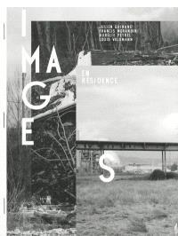 Images en résidence : Julien Guinand, Francis Morandini, Aurélie Pétrel, Louis Volkmann : Moly-Sabata, oct.-nov.-déc. 2011