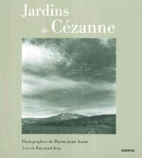 Jardins de Cézanne : Cézanne en son espace : exposition, Aix-en-Provence, Atelier Cézanne, mai à septembre 2004