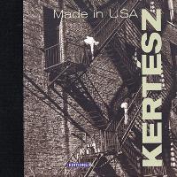 Kertész : made in USA