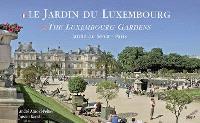 Le jardin du Luxembourg : jardin du Sénat, Paris = The Luxembourg gardens