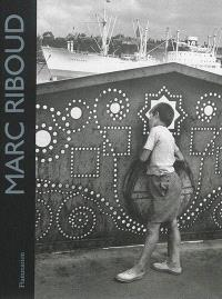 Marc Riboud : 60 ans de photographie = Marc Riboud : 60 years of photography