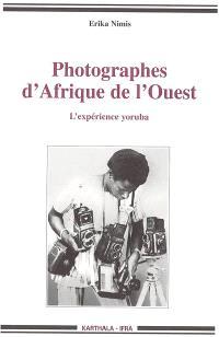 Photographes d'Afrique de l'Ouest : l'expérience yoruba