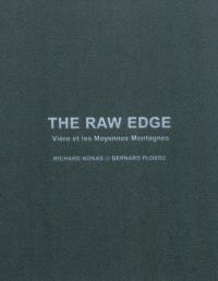 The raw edge : Vière et les moyennes montagnes
