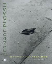 Bernard Plossu : rétrospective 1963-2005