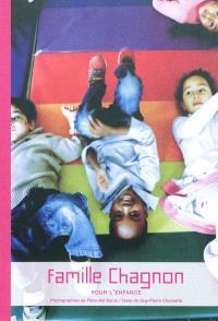 Famille Chagnon : pour l'enfance