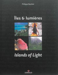 Iles & lumières = Islands of light