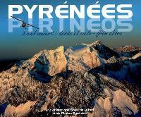 Pyrénées à ciel ouvert = Pirineos desde el cielo = Pyrénées from above