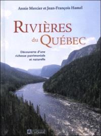 Rivières du Québec  : découverte d'une richesse patrimoniale et naturelle