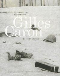 Gilles Caron : le conflit intérieur