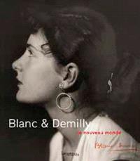 Blanc & Demilly : le nouveau monde