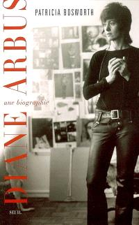 Diane Arbus, une biographie