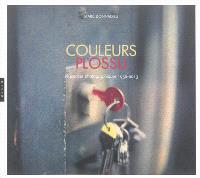 Couleurs Plossu : séquences photographiques 1956-2013