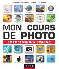 Mon cours de photo en 20 semaines chrono