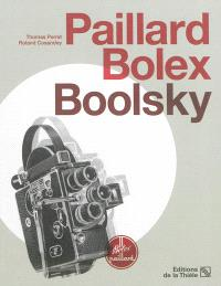 Paillard Bolex, Boolsky : la caméra de Paillard & Cie SA, le cinéma de Jacques Boolsky