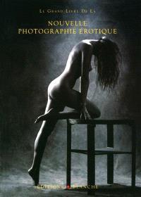 Grand livre de la nouvelle photo érotique
