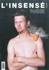 Insensé (L'). n° 9, Suisse : les photographes contemporains. 20 ans