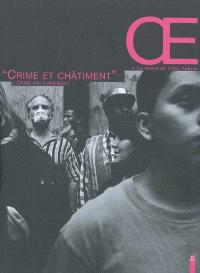 OE, la revue de l'Oeil public. n° 2, Crime et châtiment = Crime and punishment