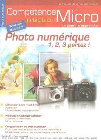 Compétence Micro-Initiation. n° 57, Photo numérique : 1, 2, 3 partez !