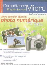 Compétence Micro. Expérience. n° 39, Votre premier appareil photo numérique