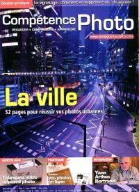 Compétence photo. n° 10, La ville : réussissez vos photos urbaines