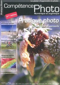 Compétence photo. n° 01, Pratique photo : techniques et conseils