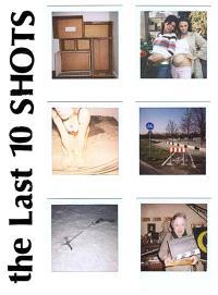 Mollusk. n° 7, The last 10 shots
