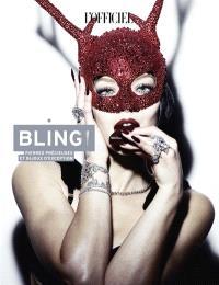 L'officiel de la mode et de la couture de Paris, Bling ! : pierres précieuses et bijoux d'exception