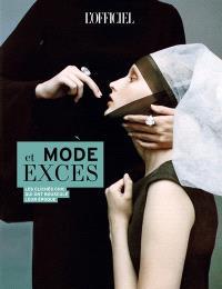 L'officiel de la mode et de la couture de Paris, Mode et excès : les clichés chic qui ont bousculé leur époque