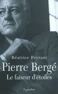 Pierre Bergé, le faiseur d'étoiles
