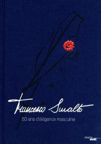 Francesco Smalto : 50 ans d'élégance masculine