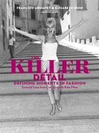 Killer detail : defining fashion