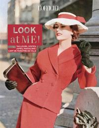 L'officiel de la mode et de la couture de Paris, Look at me ! : tailleurs, vestes, jupes, pantalons : l'art de paraître en ville
