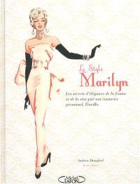 Le style Marilyn : les secrets d'élégance de la femme et de la star par son couturier personnel, Travilla.