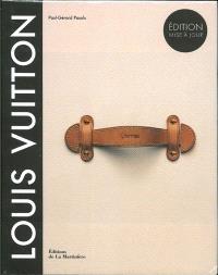 Louis Vuitton, la naissance du luxe moderne
