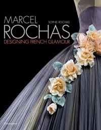 Marcel Rochas : designing French glamour